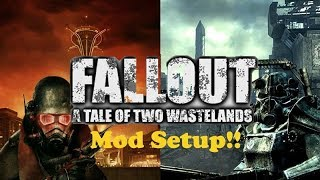 the Ultimate Fallout Game: Fallout A Tale of Two Wastelands Ultra Modded Setup