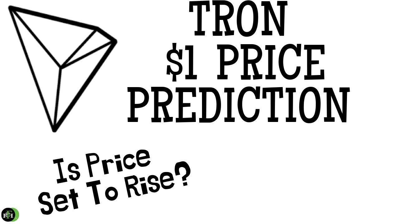 TRON (TRX) $1 Price Prediction – Is Price Set To Rise?