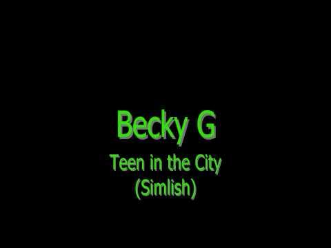 Becky G - Teen in The City (Simlish)