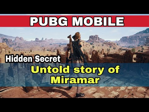 Untold story of Miramar pubg mobile | Miramar secret and hidden truth| pubg mobile Hindi