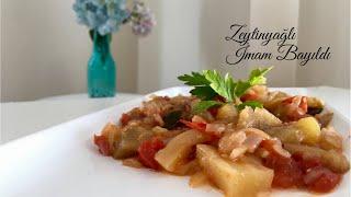 Zeytinyağlı İmam Bayıldı - Pratik Tarifler / Yemek Tarifleri - Melis'in Mutfağı