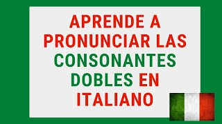 Aprende a pronunciar las consonantes dobles en italiano- aprende italiano gratis - curso completo