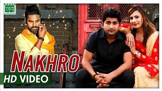Nakhro नखरो Raj Mawer | Pratap Kumar, Rupali Chaudhary | Andy Dahiya | New Haryanvi Songs 2018