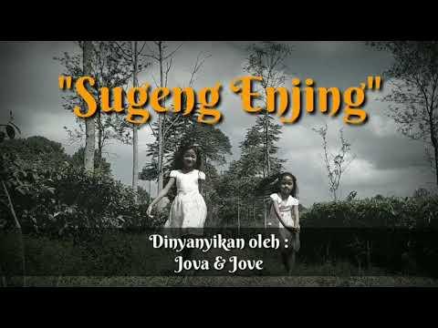 Lagu Sugeng Enjing Yen Esuk Sugeng Enjing Dengan Lirik Lagu Bahasa Jawa.mp3