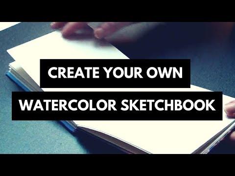 Create your own watercolor sketchbook | Tutorial