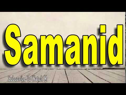 How to Pronounce Samanid
