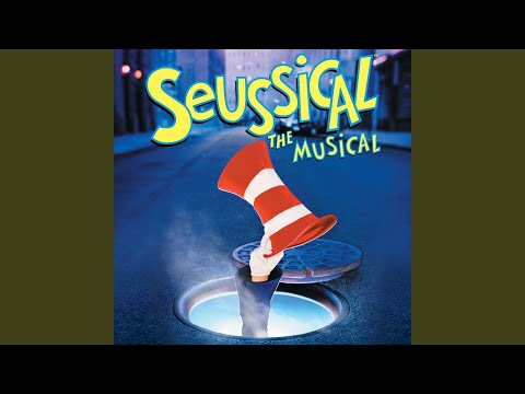 Oh, The Thinks You Can Think (Original Broadway Cast Recording)