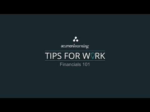 Tips for Work: Financial Statements 101