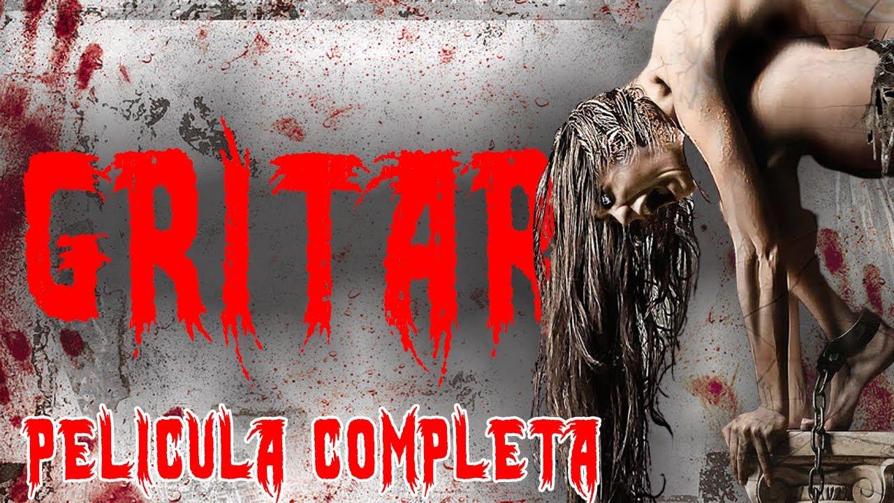 Gritar - Terror  - Ver Peliculas Español