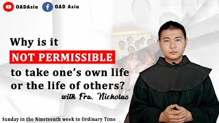 16th One Min Catechism- Why is it NOT PERMISSIBLE to take one's own life or the life of others?