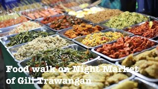 Food walk on Night Market Gili Trawangan