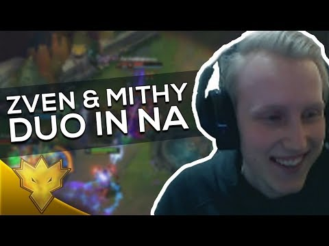 When TSM Zven & TSM Mithy DUO IN NA! - League of Legends Funny Stream Moments