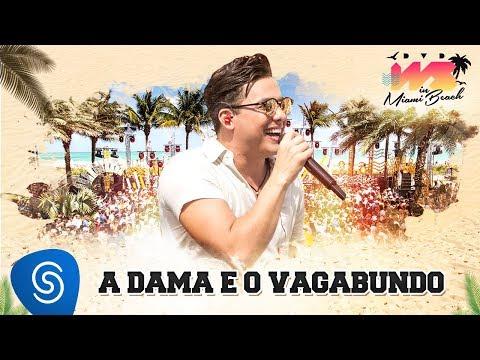 Wesley Safadão - A Dama e o Vagabundo DVD WS In Miami Beach