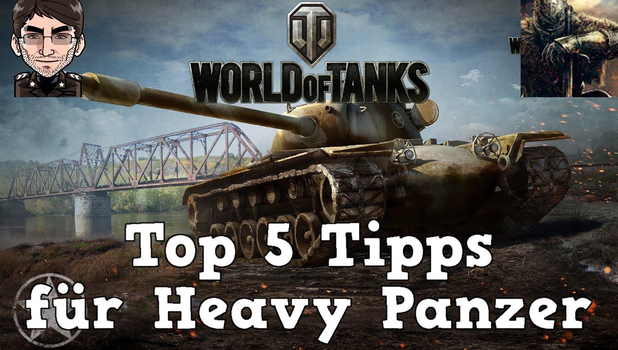 World of Tanks - Top 5 Tipps & Tricks für Schwere Panzer [deutsch | Tutorial]