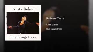 Anita Baker   No More Tears Radio Edit