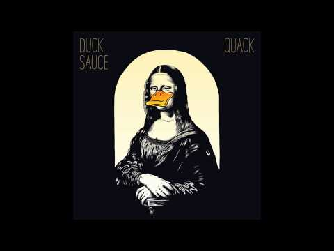 Duck Sauce - Goody Two Shoes