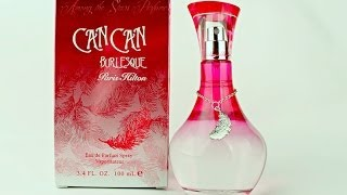Paris Hilton Can Can Burlesque  Perfume Review