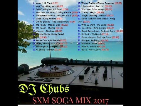 SXM Soca 2017 mix by DJ CHUBS