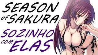 Season of Sakura #17 -  Na Intimidade Delas!!