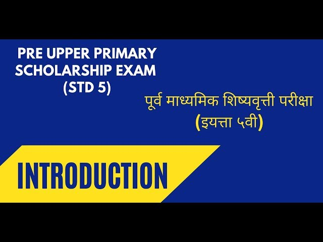 PUP Scholarship Exam (std V) Introduction - Marathi Syllabus