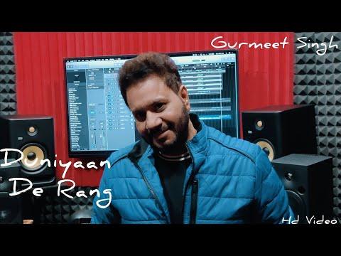 duniyaan-de-rang-|-gurmeet-singh-|-vijay-dhammi-|-new-punjabi-songs-2021-|-gurmeet-singh-official
