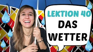 GERMAN LESSON 40: The weather / Das Wetter ☀️ ☁️ ☂️ ❄️ ⛄️