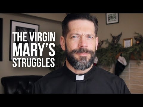 The Virgin Mary's Struggles