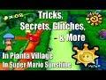 Tricks, Secrets, Glitches, & More in Pianta Village in Super Mario Sunshine