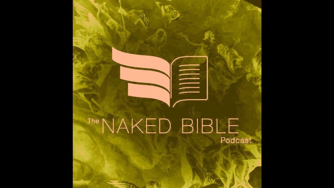 Naked Bible Podcast  Question Answer  Youtube