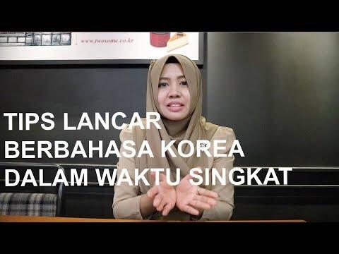 TIPS AGAR CEPAT LANCAR BERBAHASA KOREA