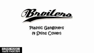 Broilers - Plastic Gangsters (4 Skins Cover)