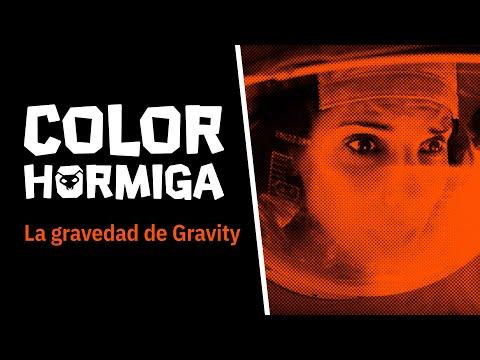 COLOR HORMIGA #3: La gravedad de Gravity