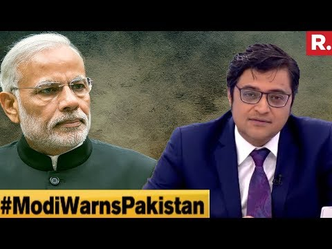 PM Narendra Modi's 'Stone For Bricks' Warning Spooks Pak? | The Debate With Arnab Goswami