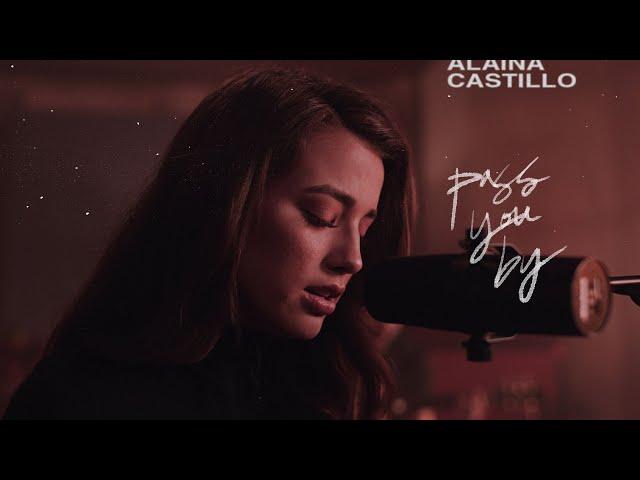 Alaina Castillo - pass you by (Official Video)