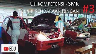Video Uji Kompetensi Teknik Kendaraan Ringan | SMKN 6 Bandung (Episode 3) download MP3, 3GP, MP4, WEBM, AVI, FLV November 2018