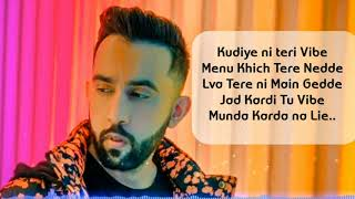 Kudiye ni teri Vibe Menu Khich Tere Nedde |The prophec vibe | song lyrics Music official Video