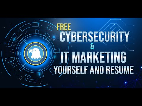 Cybersecurity And IT Marketing Yourself And Resume