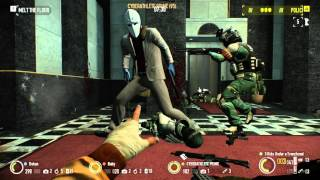 Payday 2: First World Bank (Overkill - Loud) (No commentary)