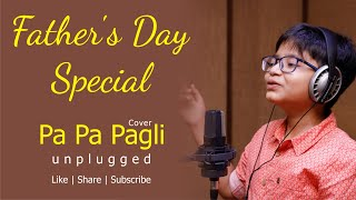 Pa Pa Pagli | Cover by Vraj Shah | Sonu Nigam | Chaal Jeevi Laiye | Father's Day Special