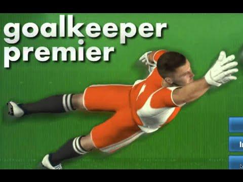 Goalkeeper Premier Full Gameplay Walkthrough