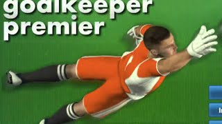 Goalkeeper Premier Full Gameplay Walkthrough
