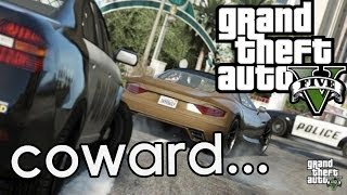 ★ GTA 5 - The Ultimate Coward | Live Gameplay Commentary
