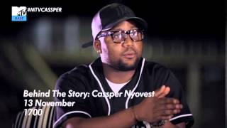 #MTVCassper | Behind The Story: Cassper Nyovest on his feud with AKA