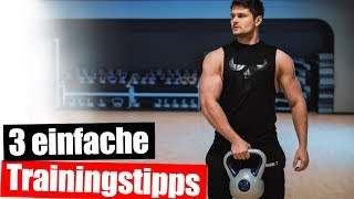 3 unterschätzte Trainingstipps für effektiven Muskelaufbau