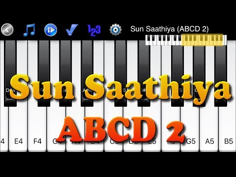 Sun Saathiya - ABCD 2 - How to Play Piano Melody