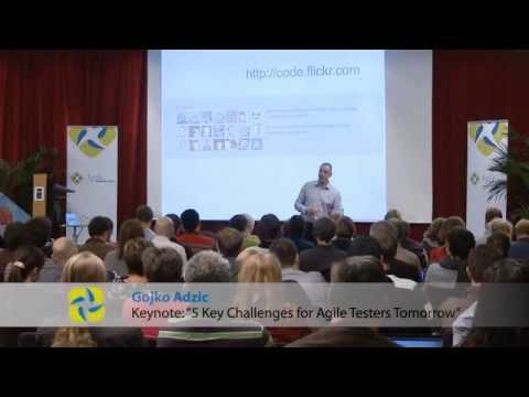 "Gojko Adzic - ""Five Key Challenges for Agile Testers tomorrow"" - Keynote @ Agile Testing Days 2011"