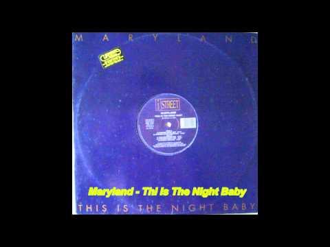Maryland - This Is The Night Baby (Summer Night Radio Cut)