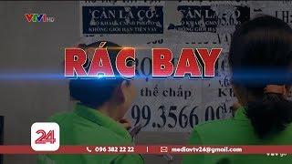 Tiêu Điểm: RÁC BAY | VTV24