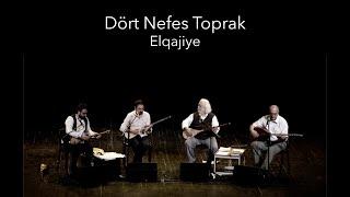 Dört Nefes Toprak - Elqajiye - Istanbul live 2019