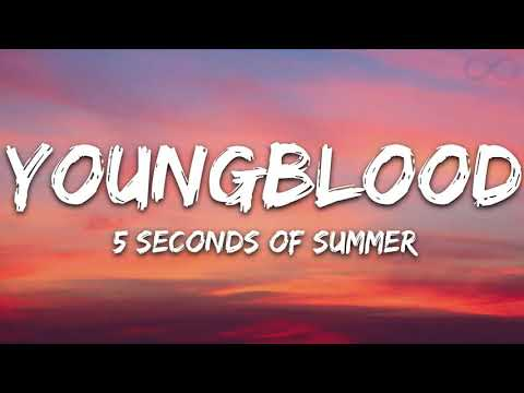 (10 HOUR) 5 Seconds Of Summer - Youngblood 5SOS